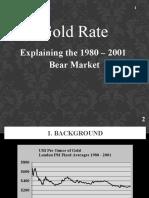 Gold Rate - Explaining the 1980 - 2001 Bear Market