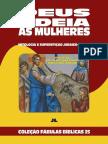Coleção Fábulas Bíblicas Volume 25 - Deus Odeia as Mulheres
