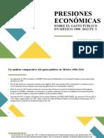 PRESIONES ECONÓMICAS SOBRE EL GASTO PÚBLICO EN MÉXICO 2