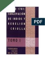 Cajias de La Vega Fernando - Oruro 1781 - Sublevacion de Indios Y Rebelion Criolla Tomo I