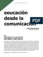 Reconfiguraciones comunicativas del saber y del narrar
