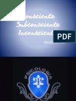 Consciente, subconsciente e inconsciente (Neurociência)