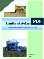 Lantbruksteknologi 3 - LOA 1999-2004 Ulf-Peter Granö
