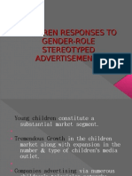 CHILDREN RESPONSES TO GENDER-ROLE STEREOTYPED ADVERTISEMENTS