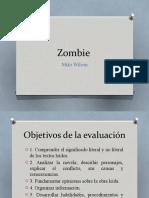 Zombie. 4 Medio