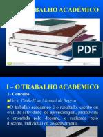 UNIDADE I - O TRABALHO ACADÉMICO