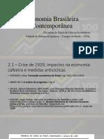 Economia Brasileira Contemporânea Slide 3 (1)
