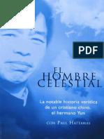 EL HOMBRE CELESTIAL - El hermano Yun - Paul Hatta Way ¹+