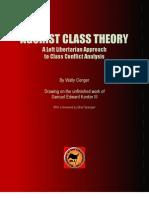 Agorist Class Theory