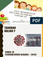 Yuk Jaga Kesehatan Selama Pandemi Covid-19