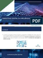 Marketing Digital e a Influência Das Mídias