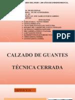 Calzado de Guantes - Tecnica Cerrada (1)