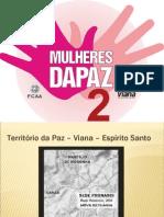 Apresentação Mulheres da Paz 2 - Viana - 2010