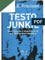 Testo Junkie - Sexo, drogas e biopolítica na era farmacopornográfica by Paul B. Preciado (z-lib.org)