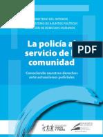La Policía al servicio de la comunidad. Guía de abordaje policial para la ciudadanía