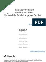 Uma Avaliação Econômica Do Plano Nacional de Banda Larga Nas Escolas (09 02 2017)