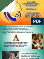 32. EL PRODIGIOSO NACIMIENTO DE LA REINA DEL CIELO