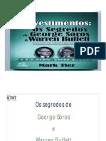 Os segredos de Soros e Buffett