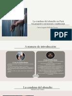 LA CONDENA DEL ABSUELTO. UNA PERSPECTIVA CONVENCIONAL Y CONSTITUCIONAL. - CARLOS AUGUSTO BELLODAS TICONA