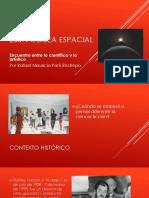 2001 ODISEA ESPACIAL - Encuentro entre lo científico y lo artístico - Rafael París Restrepo
