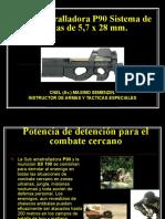 Ametralladora P90 Cal 5,7 Mm.