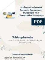 Schizophrenia and Somatic Symptoms Disorders and Dissociative Disorders