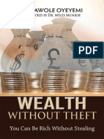 Wealth Without Theft You Can Be Rich Without Stealing by Kolawole Oyeyemi, Dr. Myles Munroe (Z-lib.org).Epub
