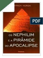 Os Nephilim e a Piramide Do Apocalipse Patrick Heron Compress