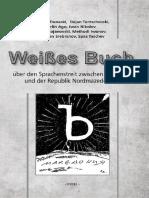 Weißes Buch Über Den Sprachenstreit Zwischen Bulgarien Und Der Republik Nordmazedonien