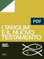 [Studi Biblici] Martin McNamara - I Targum e Il Nuovo Testamento. Le Parafrasi Aramaiche Della Bibbia Ebraica e Il Loro Apporto Per Una Migliore Comprensione Del Nuovo Testamento (1978, EDB) - Libgen.li
