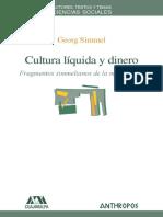 Cultura Liquida y Dinero. Fragm - Simmel, Georg