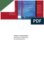 ROZE  y otros - Vientos y tempestades. La violencia en la periferia de la globalizacion (2015