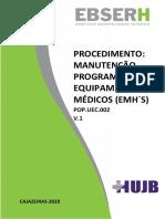 POP.UEC.002 - REALIZAÇÃO DE MANUTENÇÃO PROGRAMADA EM EQUIPAMENTOS MÉDICOS (EMH´S)
