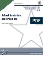 School Vandalism Break Ins