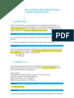 ACTIVIDAD (INTERACCIÓN GRAVITATORIA) FUERZA GRAVITATORIA LEYES DE KEPPLER