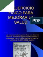 elejerciciofsicoparamejorarlasalud-091028144147-phpapp02