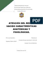 ATENCIÓN DEL RECIÉN NACIDO CARACTERÍSTICAS ANATÓMICAS Y FISIOLÓGICAS .
