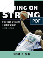 Susan K Cahn - Coming on Strong_ Gender and Sexuality in Women's Sport-University of Illinois Press (2015)