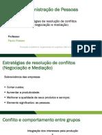 Aula 04 - Estrategias de resolucao de conflitos (negociacao e mediacao)