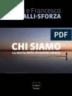 Cavalli Sforza Luigi Luca - Chi Siamo. La Storia Della Diversità Umana