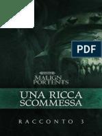 Warhammer Age of Sigmar - Malign Portents 03 - Una Ricca Scommessa