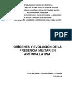 ORÍGENES Y EVOLUCIÓN DE LA PRESENCIA MILITAR EN AMÉRICA LATINA