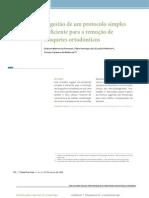 Sugestão de um protocolo simples e eficiente para a remoção de braquetes ortodônticos