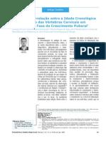 Estudo da Correlação entre a Idade Cronológica e a Maturação das Vértebras Cervicais em Pacientes em Fase de Crescimento Puberal