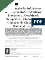 Comparação das Influências do Tratamento Ortodôntico e Tratamento Combinado Ortopédico-Ortodôntico na Correção da Classe II,