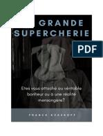 Franck Kvaskoff - La Grande Supercherie, 35p