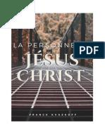 Franck Kvaskoff - La Personne de Jésus-Christ, 76p