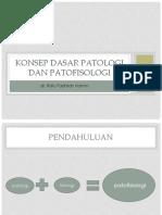 KONSEP_DASAR_PATOLOGI_DAN_PATOFISOLOGI