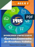 Material de apoio - Workshop Empresarial em gerenciamento de resíduos sólidos -@ portalresidiuossolidos - Gleysson Machado