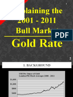 Gold Rate - Explaining the Current Bull Market (2001 - )